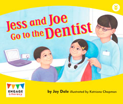 Jess and Joe Go to the Dentist