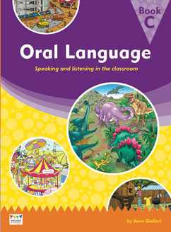 Oral Language: Speaking and listening in the classroom - Book C