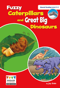 Fuzzy Caterpillars and Great Big Dinosaurs