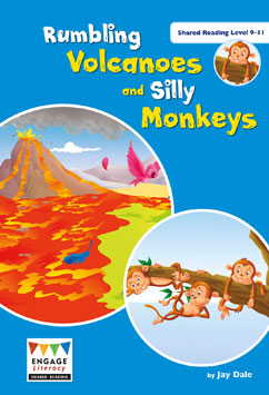 Rumbling Volcanoes and Silly Monkeys